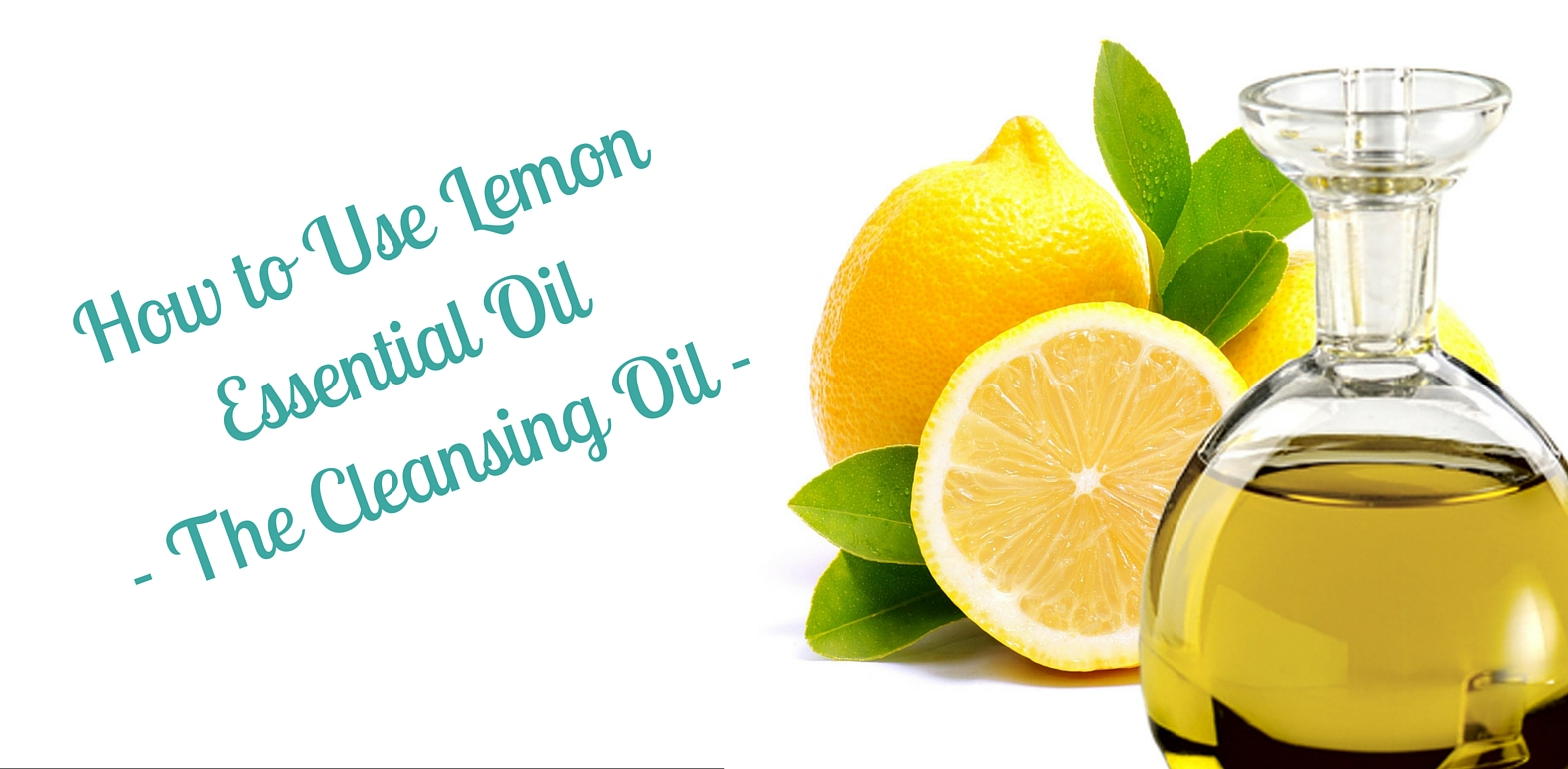 how-to-use-lemon-essential-oil-the-cleansing-oil